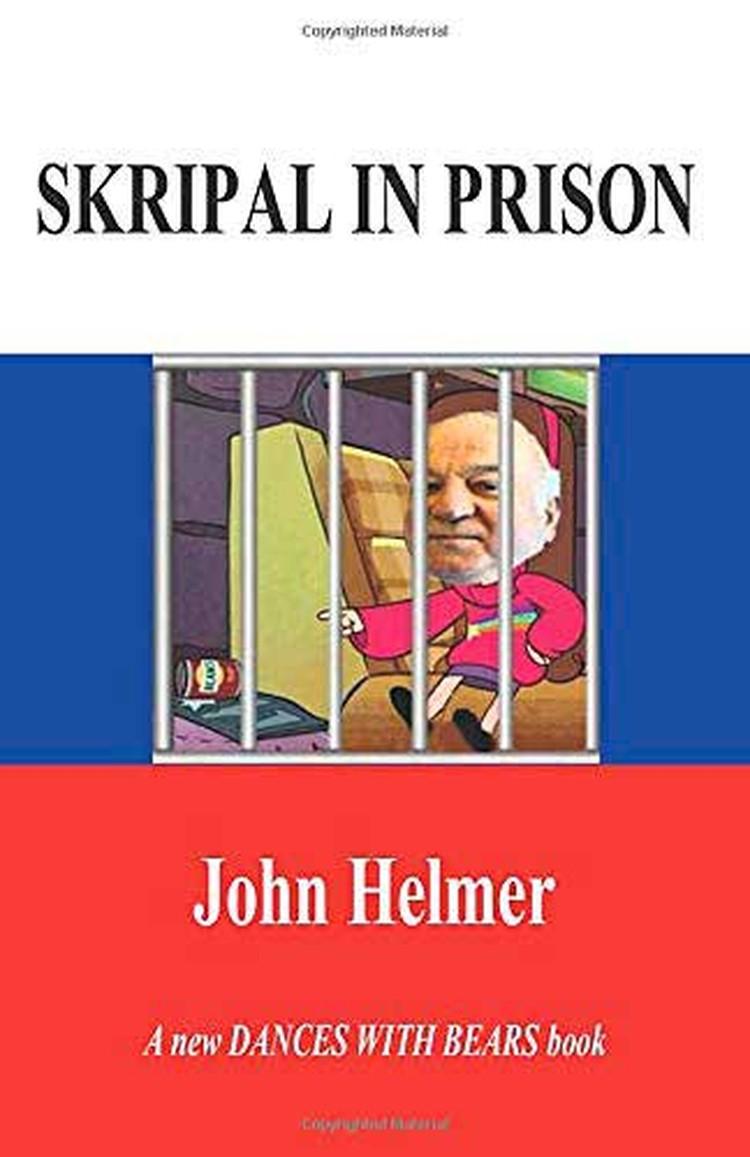 Книга «Скрипаль в тюрьме» Джона Хелмера.